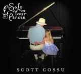 Safe in your Arms by Scott Cossu