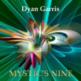 Mystic's Nine by Dyan Garris