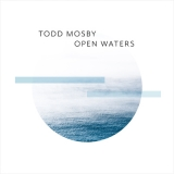 Open Waters by Todd Mosby