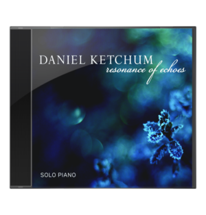 Reasonance of Echoes by Daniel Ketchum