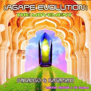 Paradiso & Rasamayi – Agape Evolution: The Movement – Album Review
