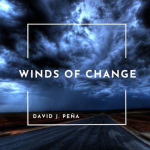 David J. Peña | Winds of Change | Album Review, Dyan Garris
