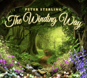 Peter Sterling   The Winding Way   Album Review by Dyan Garris
