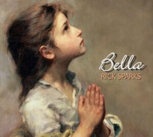 Bella by Rick Sparks   Album Review