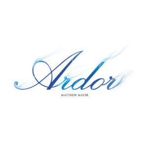 Matthew Mayer Ardor