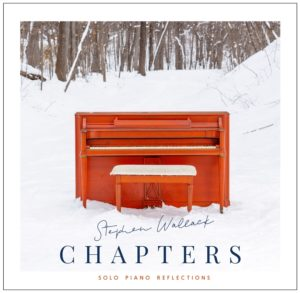 Stephen Wallack | Chapters | Album Review by Dyan Garris