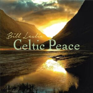 Bill Leslie | Celtic Peace | Album Review by Dyan Garris