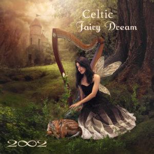 2002 | Celtic Fairy Dream | Album review by Dyan Garris
