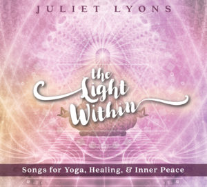 Juliet Lyons | The Light Within | Album Review by Dyan Garris