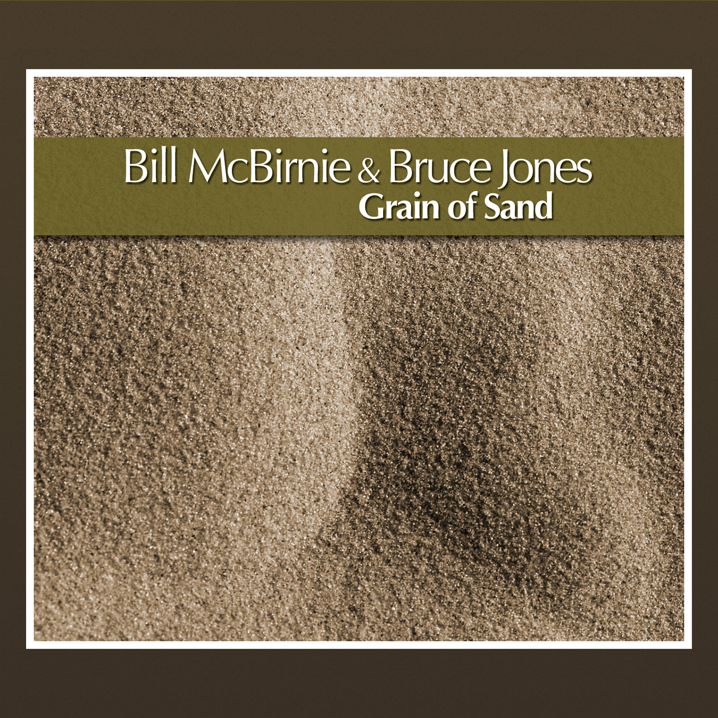 Grain of Sand by Bill McBirnie & Bruce Jones