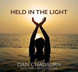 Dan Chadburn Held in the Light Album Review by Dyan Garris