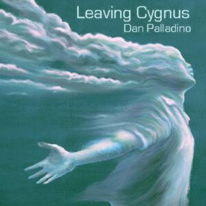 Dan Palladino | Leaving Cygnus | Single Review by Dyan Garris