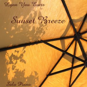 Lynn Yew Evers – Sunset Breeze – Album Review