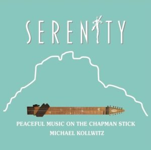 Michael Kollwitz – Serenity – Album Review by Dyan Garris