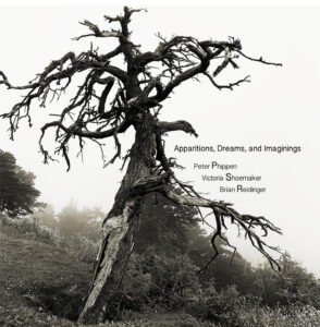 Peter Phippen, Victoria Shoemaker, Brian Reidinger | Apparitions, Dreams, and Imaginings – Album Review