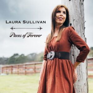 Laura Sullivan | Pieces of Forever | Review by Dyan Garris