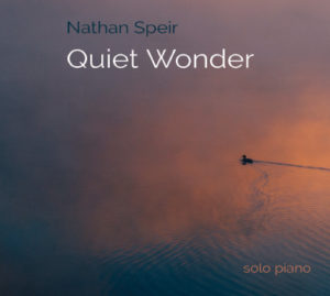 Nathan Speir ~ Quiet Wonder Album Review