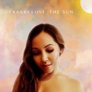 Franki Love | The Sun | Single Review by Dyan Garris