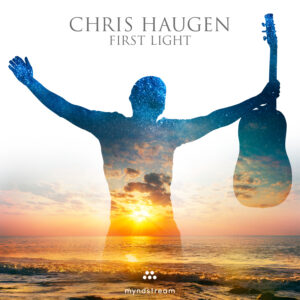 Chris Haugen | First Light | Album Review by Dyan Garris