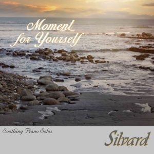 Silvard   Moment for Yourself   Review by Dyan Garris