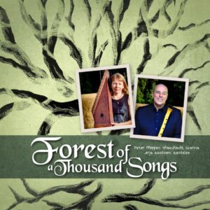 Peter Phippen & Arja Kastinen | Forest of a Thousand Songs | Review by Dyan Garris