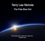 The Pale Blue Dot by Terry Lee Nichols