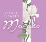 Hidden Flowers by Masako