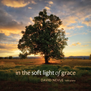 David Nevue | In the Soft Light of Grace | Album Review by Dyan Garris