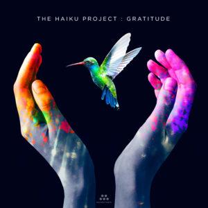 The Haiku Project – Gratitude – Album Review by Dyan Garris