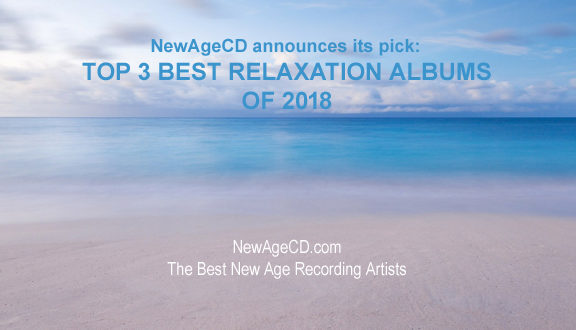 top 3 relaxation albums 2018 copy